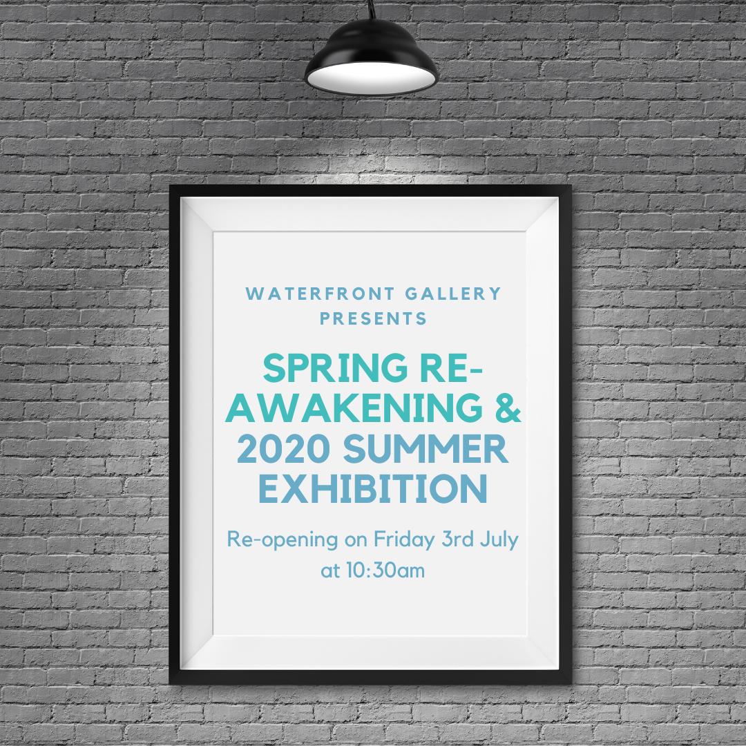Spring Re-awakening and 2020 Summer Exhibition